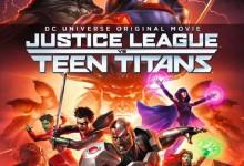 美国动画电影《正义联盟大战少年泰坦 Justice League vs Teen Titans 2016》英语中英双字 1080P/MP4/3.46G 正义联盟动画片下载-儿童动画网